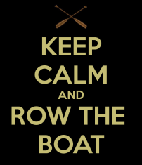 keep-calm-and-row-the-boat